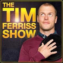 tim ferriss podcast